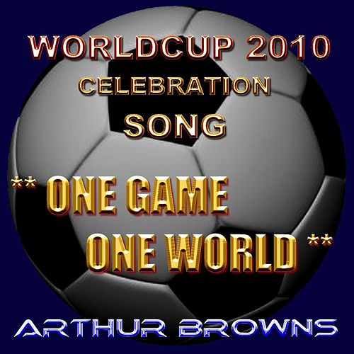 Worldcup 2010 - One Game One World by Crazy World Of Arthur Brown