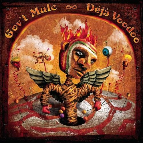 Deja Voodoo by Gov't Mule