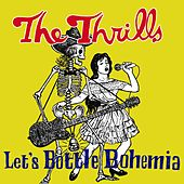 Let's Bottle Bohemia di The Thrills