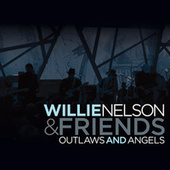Outlaws And Angels de Willie Nelson