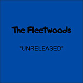 Unreleased by The Fleetwoods
