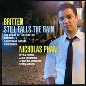 Still Falls the Rain by Nicholas Phan