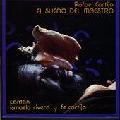 El Sueño del Maestro by Rafael Cortijo