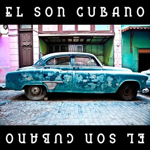 El Son Cubano by Various Artists