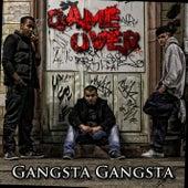 Gangsta Gangsta de Game Over