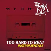 Too Hard to Beat (Instrumentals) by Funky DL