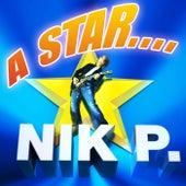 A Star von Nik P.