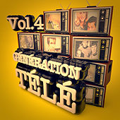 Génération télé, Vol. 4 by Various Artists