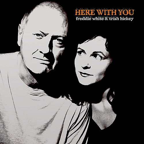 Here With You de Freddie White