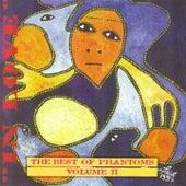 The Best of Phantoms Volume II (In Love) de Phantoms