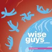 Zwei Welten instrumentiert von Wise Guys