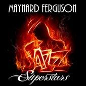 Jazz Superstars de Maynard Ferguson