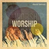 Worship by David Baroni