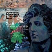 Handel, G.F.: Alexander's Feast [Oratorio] / Bach, J.S.: Alles Mit Gott Und Nichts Ohn' Ihn de Amanda Balestrieri