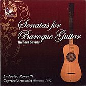 Roncalli, L.: Sonatas for Baroque Guitar by Richard Savino