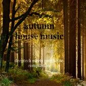 Autumn House Music (Deeptech Meets Proghouse Compilation) de Various Artists