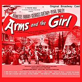Arms and the Girl (Original Broadway Cast) von Various Artists