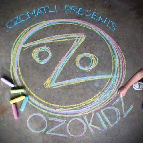 Ozomatli Presents OzoKidz by Ozomatli