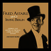 Sings Irving Berlin by Fred Astaire