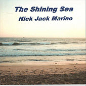 The Shining Sea by Nick Jack Marino