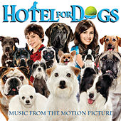 Hotel For Dogs - Music from the Motion Picture by Various Artists
