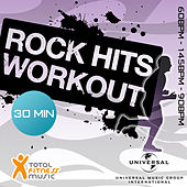 Rock Hits Workout 60 - 145 - 90bpm Ideal For Cardio Machines, Circuit Training, Jogging, Gym Cycle & General Fitness by Various Artists