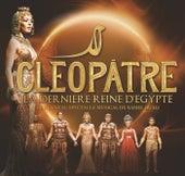 L'Intégral Cléopâtre La Dernière Reine D'Egypte by Various Artists