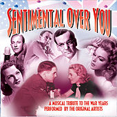 Sentimental Over You by Various Artists