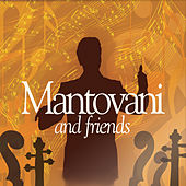 Mantovani and Friends by Various Artists