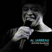 Ain't No Sunshine (Remixes) di Al Jarreau