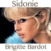 Sidonie (Theme from ''Vie Privée'') by Brigitte Bardot