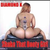 Shake That Booty Girl by Diamond K