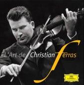 L'Art de Christian Ferras de Christian Ferras