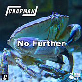 No Further by Chapman