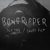 Sex Tape / Snuff Film by Bongripper