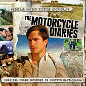 Motorcycle Diaries with additional Music by Gustavo Santaolalla
