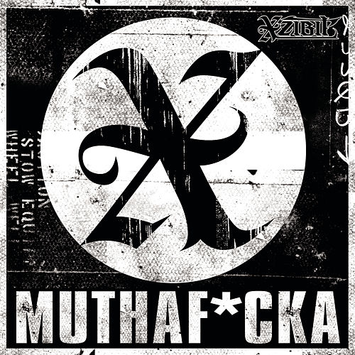 Muthaf*cker by Xzibit