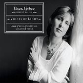Voices Of Light by Dawn Upshaw