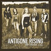 Don't Look Back by Antigone Rising