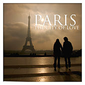 París the City of Love by Various Artists