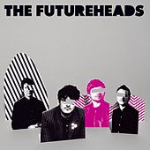 The Futureheads von The Futureheads