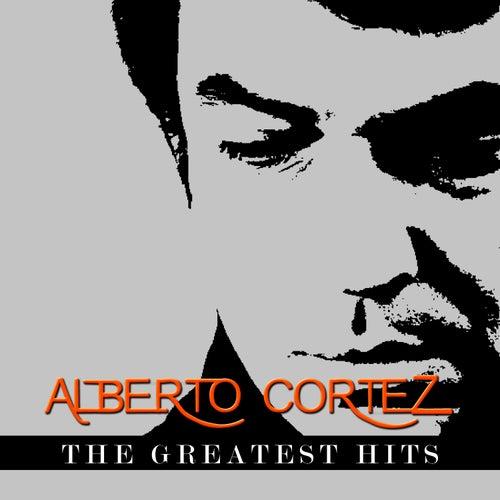 Alberto Cortez - The Greatest Hits by Alberto Cortez
