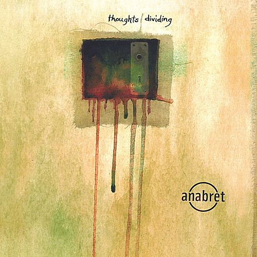 Thoughts Dividing - CD Single by Anabret