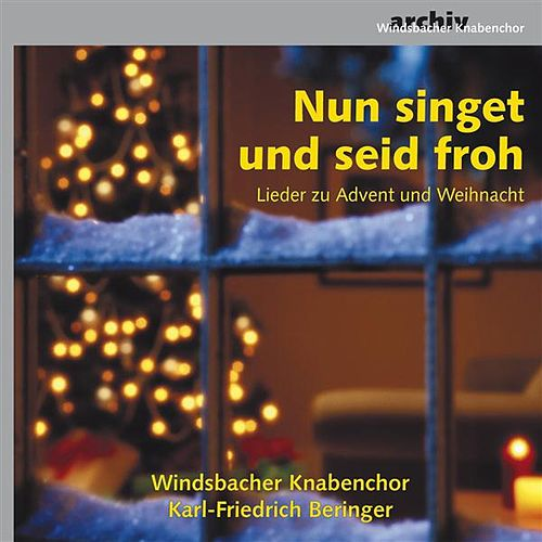 Nun singet und seid froh by Various Artists