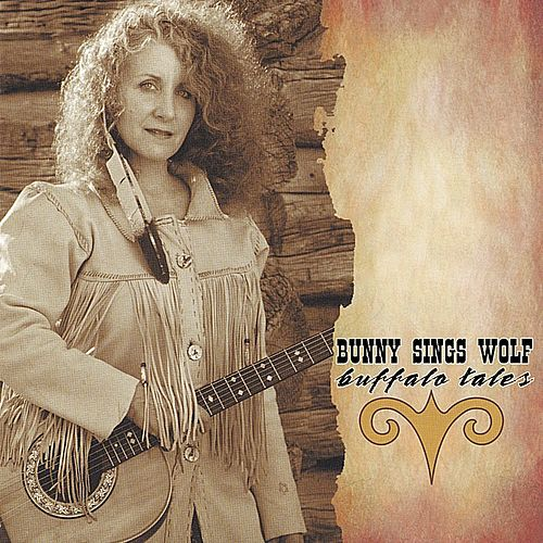 Buffalo Tales by Bunny Sings Wolf