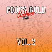 Fool's Gold Clubhouse Vol. 2 von Various Artists