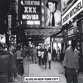 Alive In New York City by Bobby Mitchell