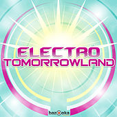 Electro Tomorrowland von Various Artists