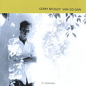 Van Go Gan by Gerry Beckley