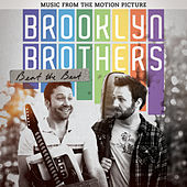 Brooklyn Brothers Beat The Best: Music From The Motion Picture de Various Artists